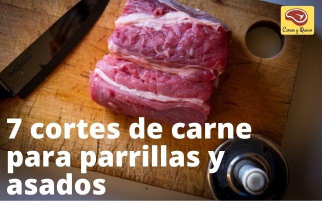 7 cortes de carne para parrillas y asados