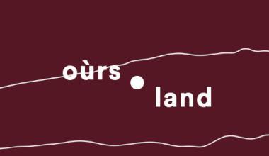 Image montrant le titre de l'oeuvre Oùrs.land