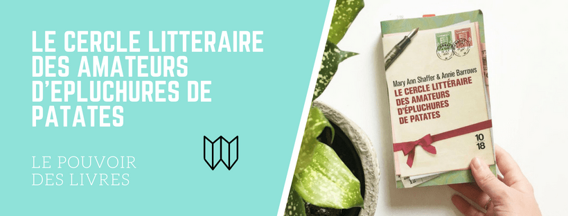 Le Cercle Litteraire Des Amateurs D Epluchures De Patates