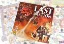 Last Bastion – Test et Avis – Repos Production
