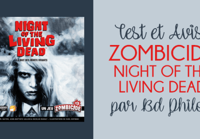 Zombicide Night of The Living Dead – L'Avis de BDPhilou – Funforge