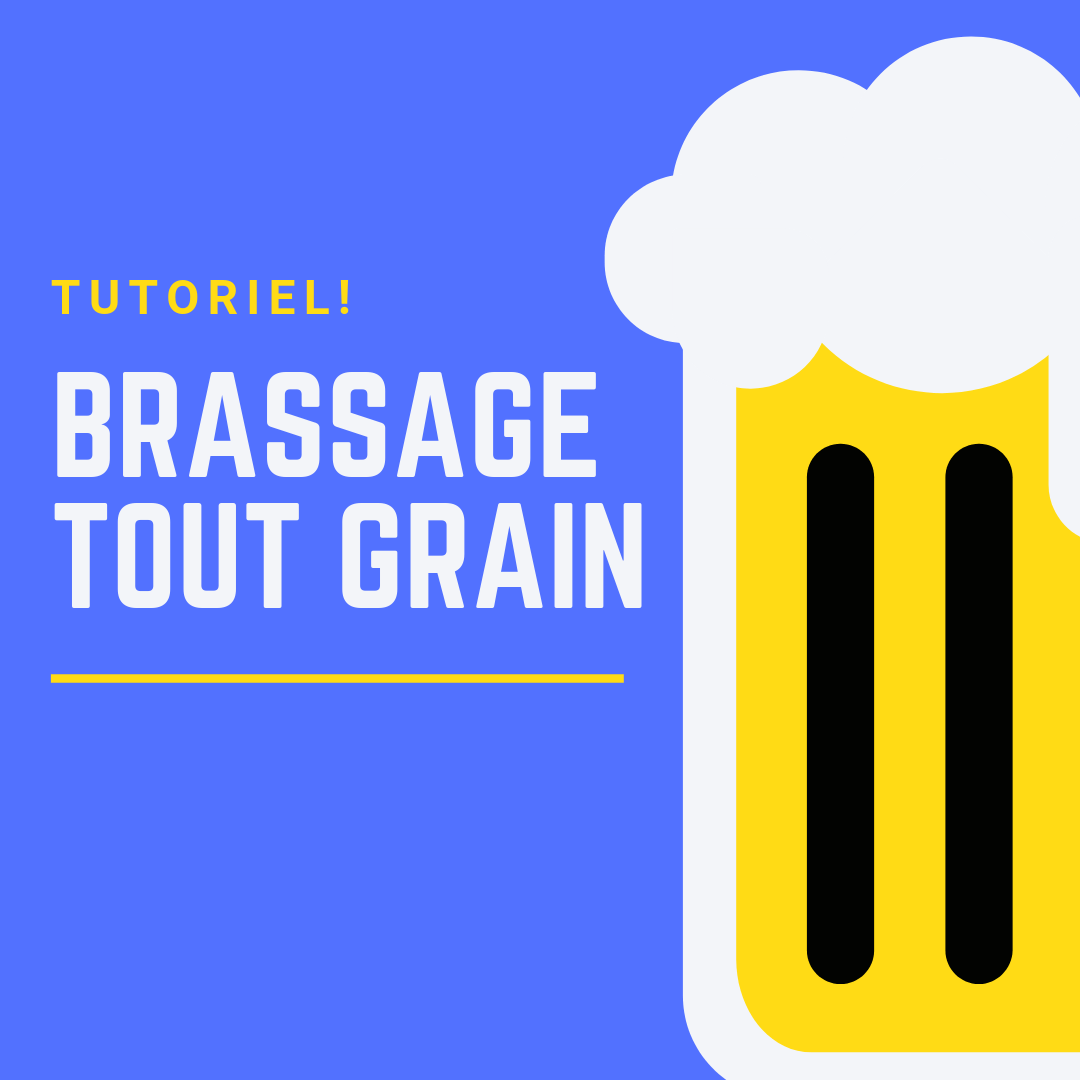 Tuto : brassage tout grain