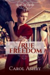 Cover of True Freedom