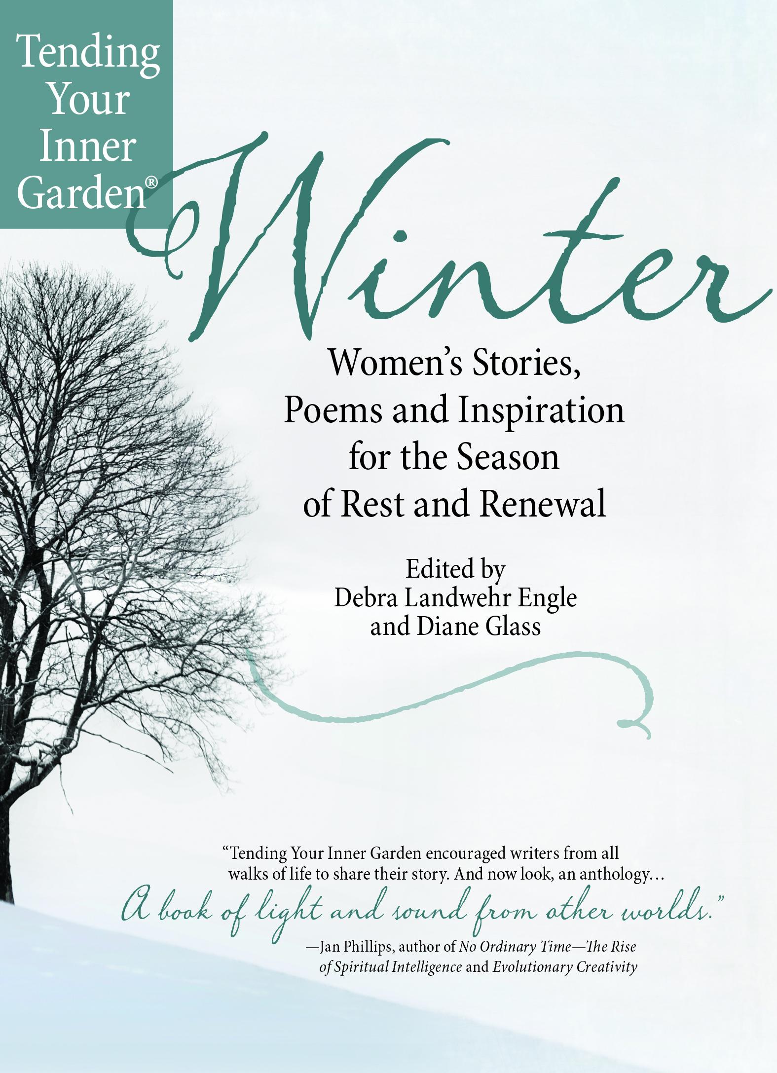 is winter your season of renewal carol bodensteiner author we ve