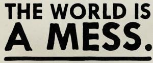 world mess