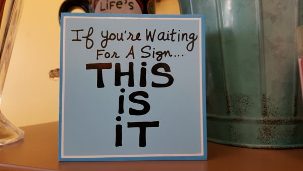 waiting for sign