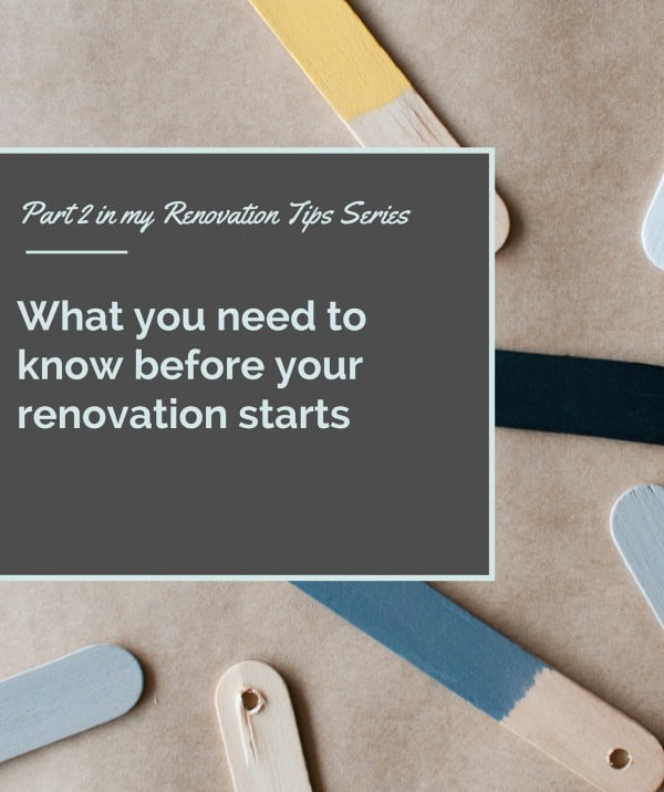 Part 2 in my Renovation Tips Series