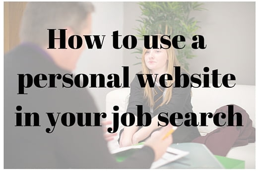 How to use a personal website in your job search