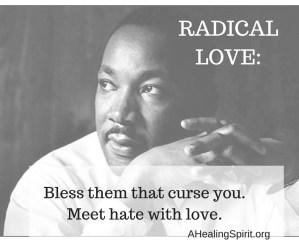 His radical love