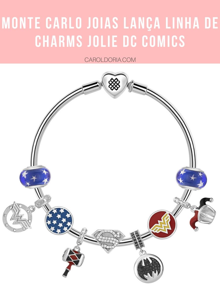 Monte Carlo Joias lança linha de charms Jolie DC Comics em parceria com a Warner Bros - Carol Doria