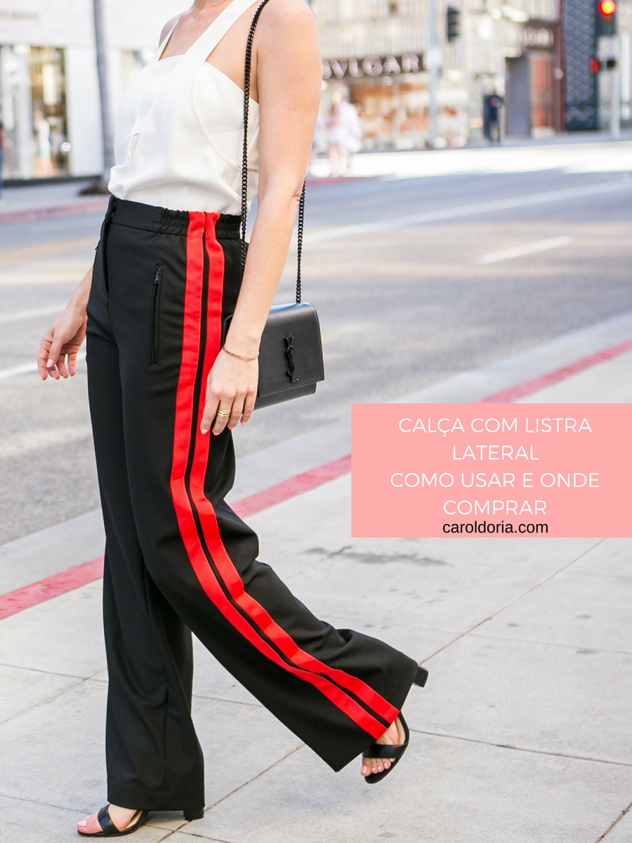Como Usar: Calça com listra lateral - Carol Doria
