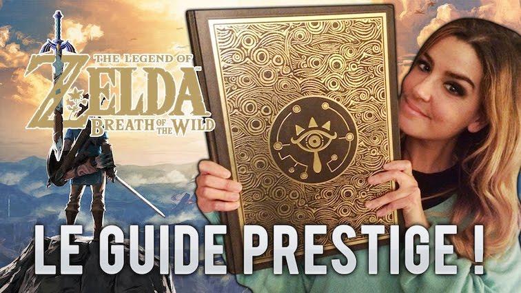 Zelda Breath Of The Wild : L'impressionnant guide Prestige !