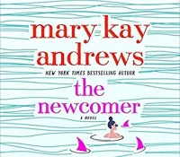 Review – The Newcomer by Mary Kay Andrews