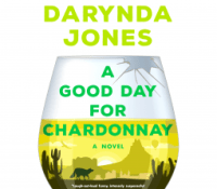 Review – A Good Day for Chardonnay by Darynda Jones