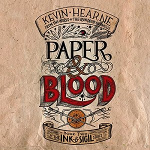 Review – Paper & Blood by Kevin Hearne