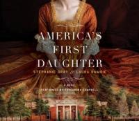 Review – America's First Daughter