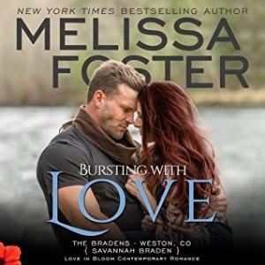 Bursting with Love (Love in Bloom: The Bradens)