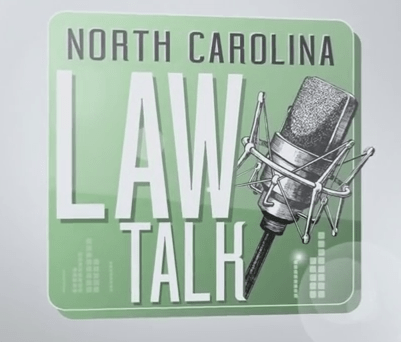 North Carolina Law Talk – Summer 2016