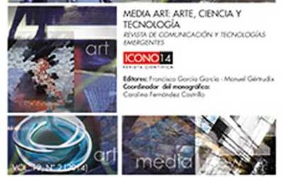 MEDIA ART: ARTE, CIENCIA Y TECNOLOGÍA/MEDIA ART:ART, SCIENCE AND TECHNOLOGY