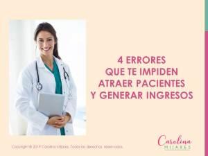 Portada de presentación de los 4 Errores que no te permiten atraer y captar pacientes y generar ingresos.