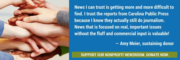 Please support Carolina Public Press today