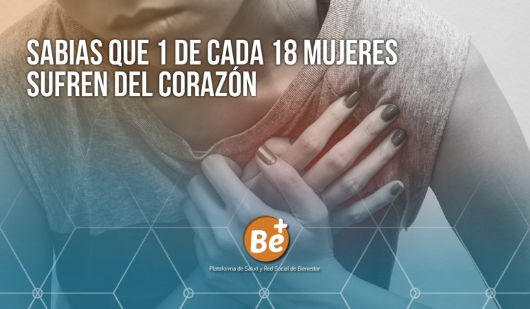 Mas Mujeres se mueren por enfermedades del corazón by Carolina Severiche
