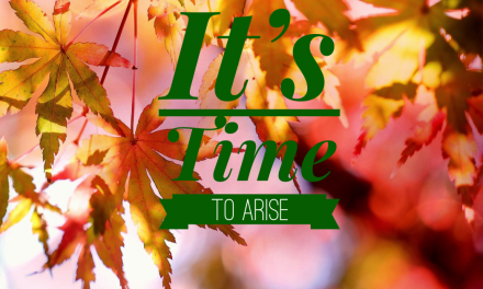 It's Time to Arise