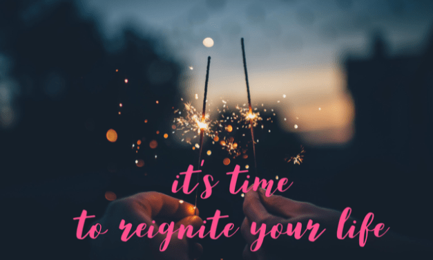 Reignite Your Life
