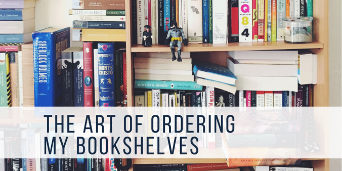 the art of ordering my bookshelves