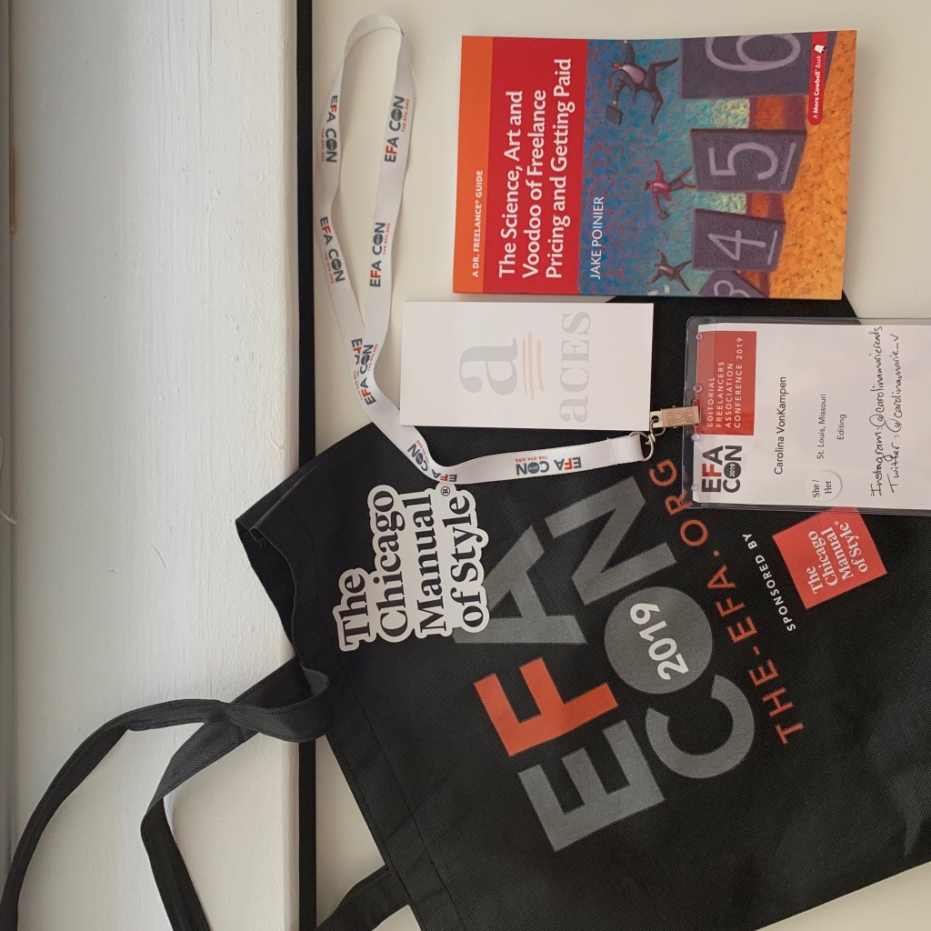 #efacon2019 tote bag, book on freelance pricing, ACES notepad, EFA conference nametag, and Chicago Manual of style magnet