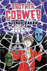 Brother Cobweb by Alfred Eaker