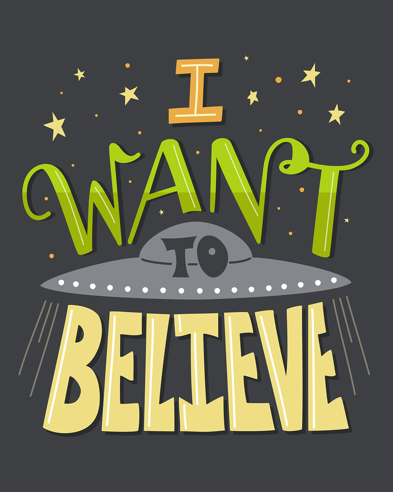 I want to believe hand-lettered quote poster