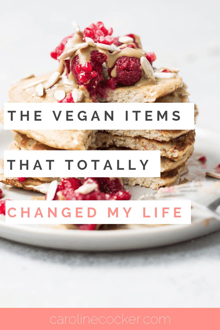 the vegan alternatives that changed my life