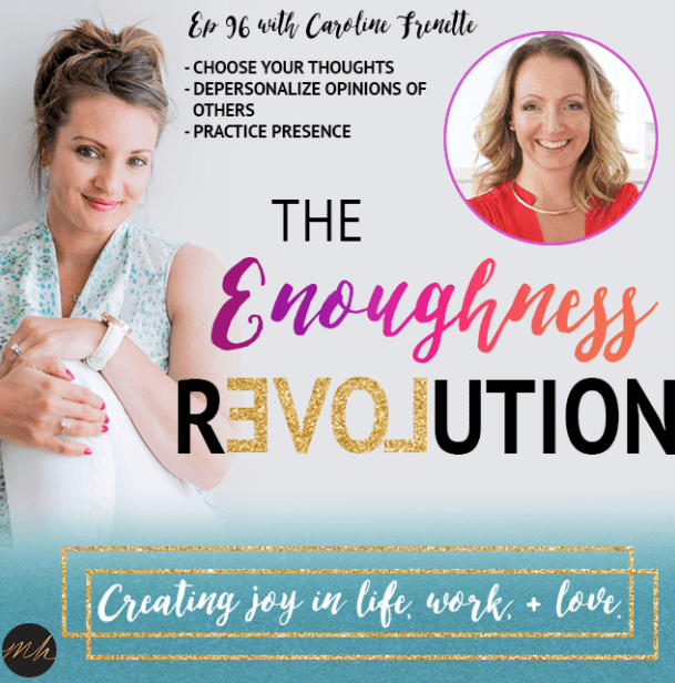 The Enoughness Revolution Podcast With Guest Caroline