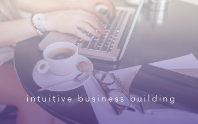 Intuitive Business Building