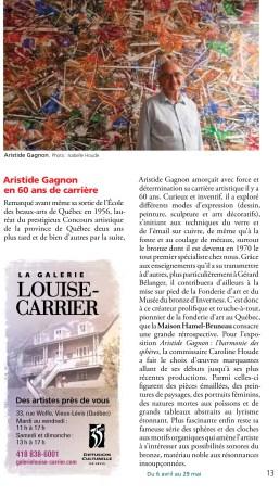 Mention dans le Répertoire des galeries d'art de Québec. Commissaire d'exposition: Caroline Houde
