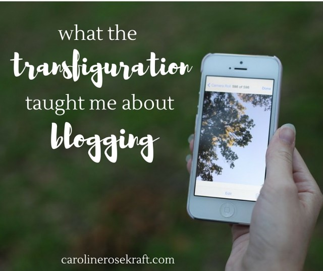 what the transfiguration taught me about blogging