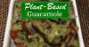 Plant-Based Guacamole