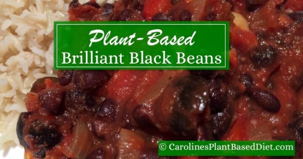 Plant Based Brilliant Black Beans
