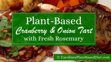 Plant-Based Cranberry and Onion Tart With Fresh Rosemary