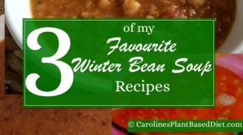 3 of My Favourite Winter Bean Soup Recipes
