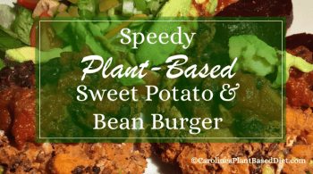 Speedy Plant-Based Sweet Potato and Bean Burgers