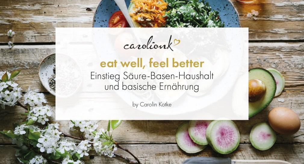 Basische Ernährung, Online-Seminar, Säure-Basen-Haushalt, Säure-Basen-Balance, Einstieg in die basische Ernährung, Fortbildung, Webinar, Ernährungsberatung, Carolin Kotke, gesunde Ernährung