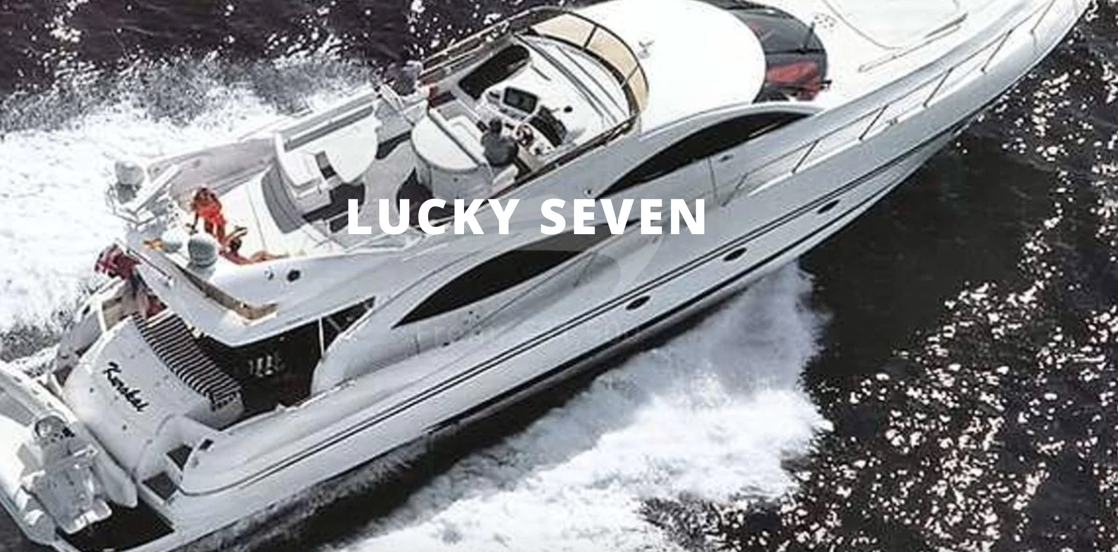 Aerial view of 76ft Sunseeker motor yacht LUCKY SEVEN at sea