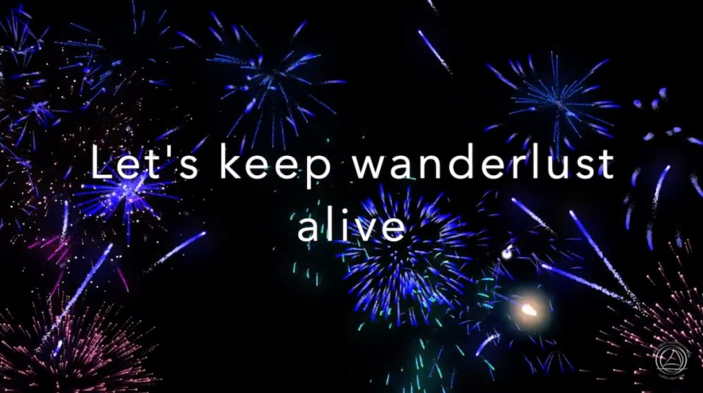 "Screenshot of ""Let's keep wanderlust alive"" in Happy 2021 video from Carol Kent Yacht Charters International video"