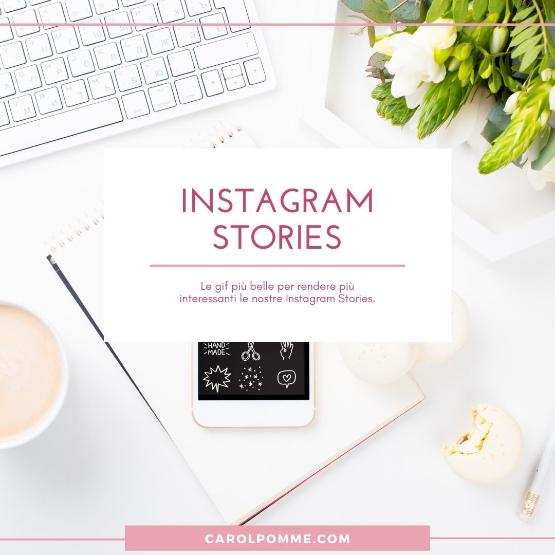 Le Gif più belle da usare nelle Instagram Stories nel 2021