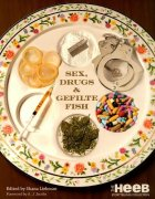 Sex, druges and gefilte fish