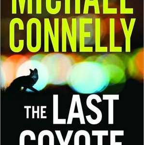 Review: The Last Coyote by Michael Connelly