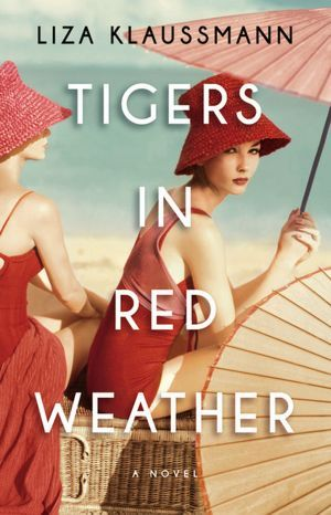 Giveaway: Tigers in Red Weather by Liza Klaussmann