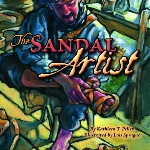 Review: The Sandal Artist by Kathleen T. Pelley